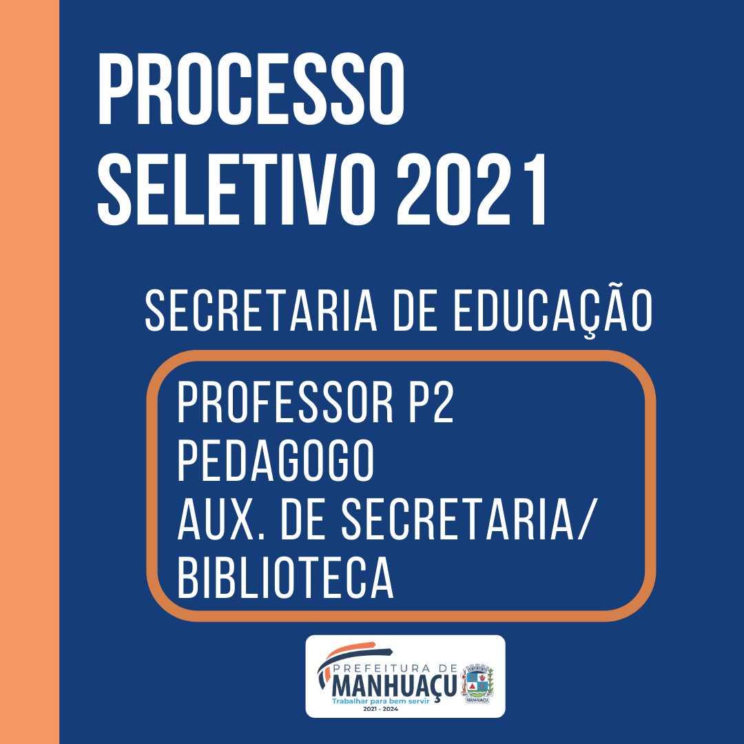 Inscrição e Edital para processo seletivo da Secretaria de Educação Manhuaçu